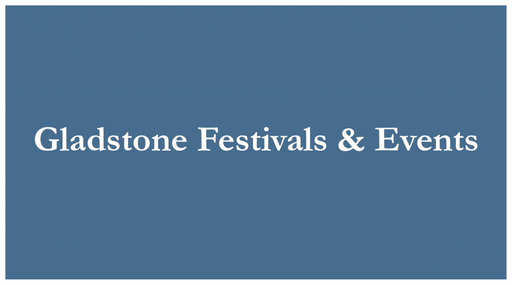 "Blue rectangle white words ""Gladstone Festivals & Events"""