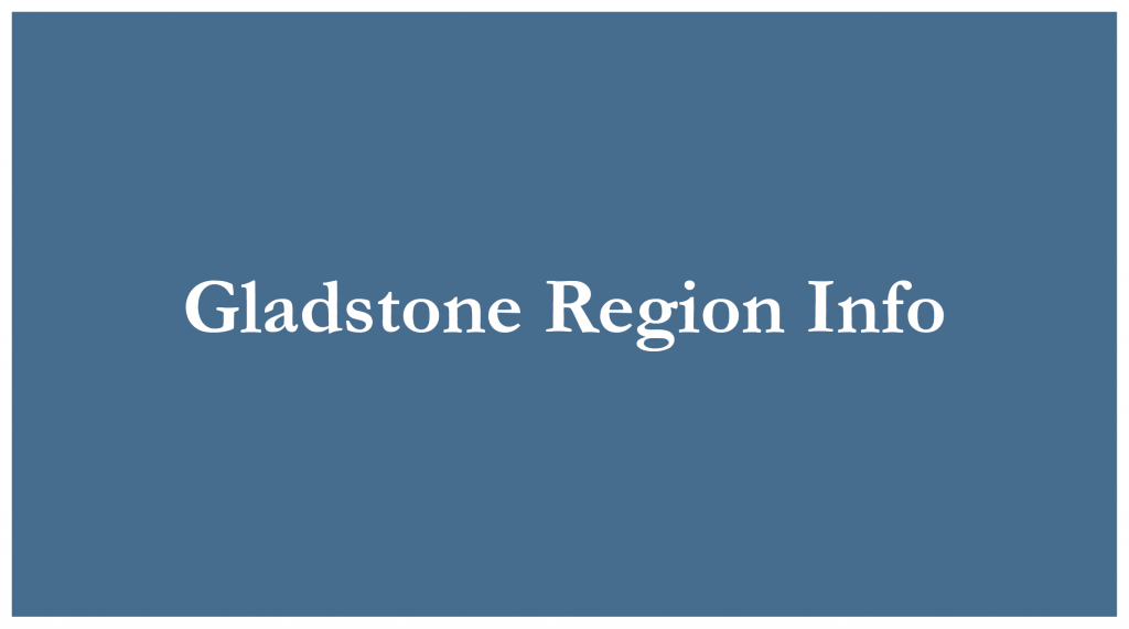 "Blue rectangle with white writing and the words ""Gladstone Region Info"""
